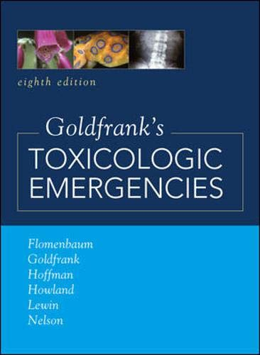 9780071437639: Goldfrank's Toxicologic Emergencies, Eighth Edition