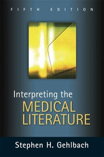 9780071437899: Interpreting the Medical Literature: Fifth Edition