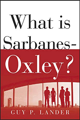 9780071437967: What is Sarbanes-Oxley?