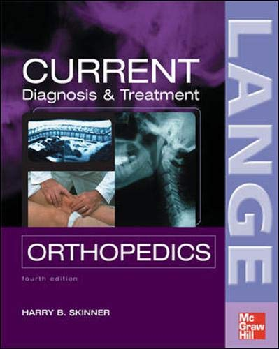 9780071438339: CURRENT Diagnosis & Treatment in Orthopedics, Fourth Edition (LANGE CURRENT Series)