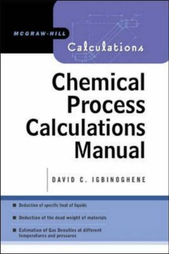 9780071438407: CHEMICAL PROCESS CALCULATIONS MANUAL (McGraw-Hill Calculations)