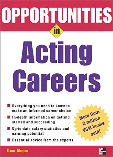 9780071438452: Opportunities in Acting Careers, revised edition (Opportunities In...Series)
