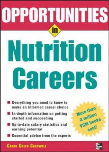 9780071438469: Opportunities in Nutrition Careers (Opportunities in...Series)