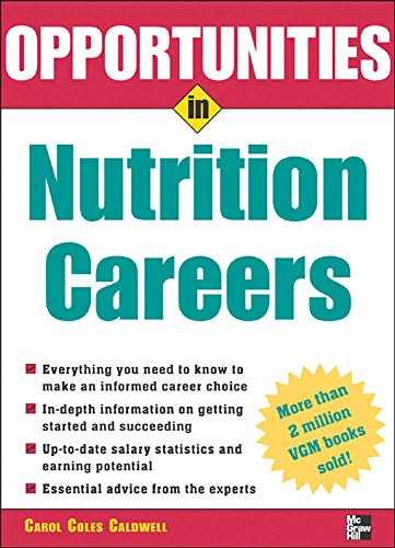 9780071438469: Opportunities in Nutrition Careers (Opportunities in...Series)