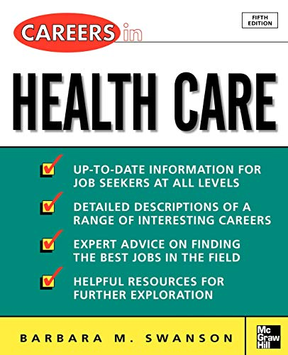 9780071438506: Careers in Health Care, Fifth Edition (VGM Professional Careers Series)
