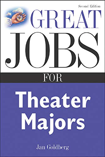 9780071438537: Great Jobs for Theater Majors, Second edition (Great Jobs Forâ?¦ Series)