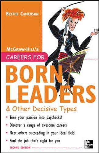 9780071438575: Careers for Born Leaders & Other Decisive Types, Second edition (Careers For Series)