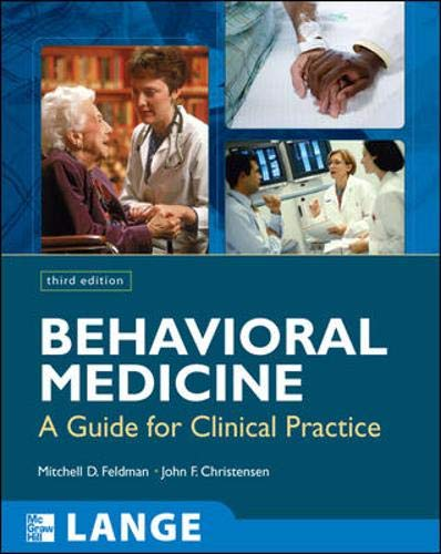 9780071438605: Behavioral Medicine: A Guide for Clinical Practice, Third Edition
