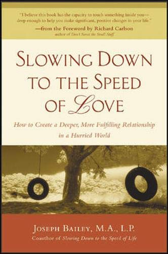 9780071438735: Slowing Down to the Speed of Love