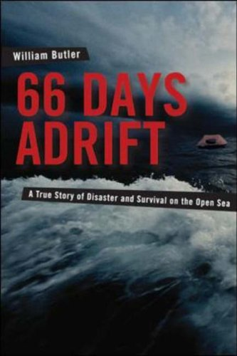 9780071438742: 66 Days Adrift: A True Story of Disaster and Survival on the Open Sea