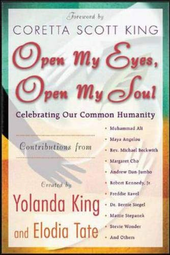9780071438865: Open My Eyes, Open My Soul : Celebrating Our Common Humanity
