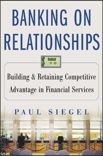 9780071438902: Banking on Relationships