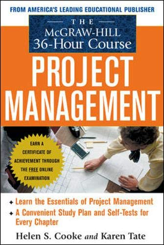 9780071438971: The McGraw-Hill 36-Hour Project Management Course (McGraw-Hill 36-Hour Courses)