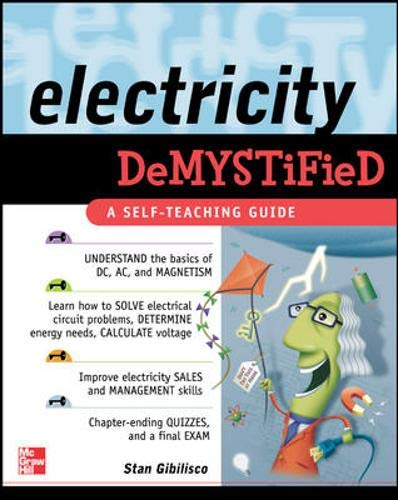 9780071439251: Electricity Demystified: A Self-teaching Guide