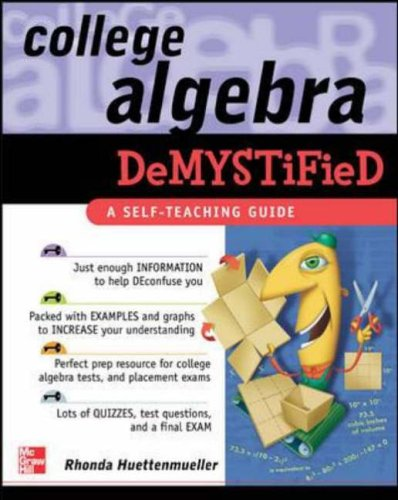 9780071439282: College Algebra Demystified: A Self-teaching Guide