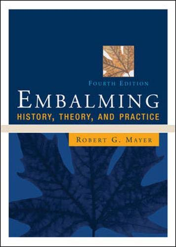 9780071439503: Embalming: History, Theory, and Practice, Fourth Edition