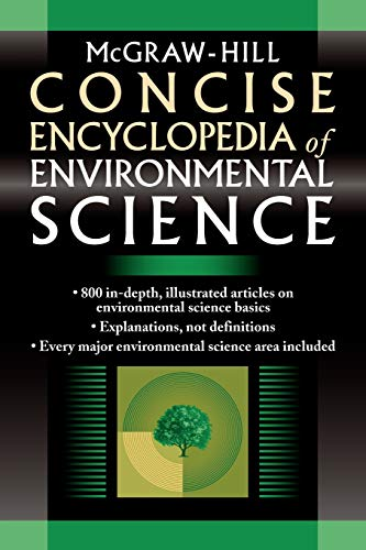 9780071439510: McGraw-Hill Concise Encyclopedia of Environmental Science