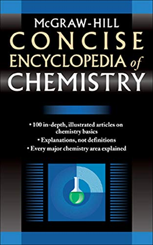 9780071439534: McGraw-Hill Concise Encyclopedia of Chemistry