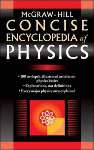 9780071439558: McGraw-Hill Concise Encyclopedia of Physics