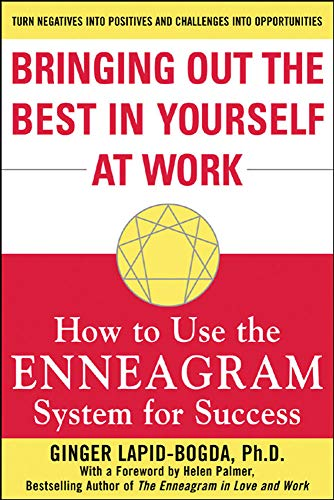 9780071439602: Bringing Out the Best in Yourself at Work: How to Use the Enneagram System for Success