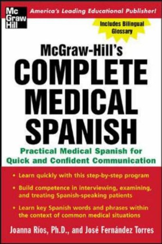 9780071439794: McGraw-Hill's Complete Medical Spanish: A Practical Course for Quick and Confident Communication