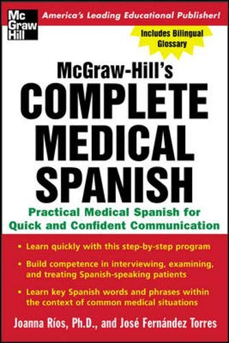 9780071439794: Complete Medical Spanish : A Practical Course for Quick and Confident Communication