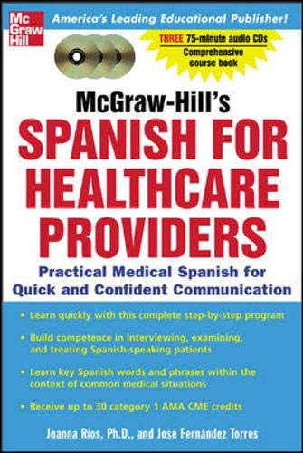 9780071439800: McGraw-Hill's Spanish for Healthcare Providers : A Practical Course for Quick and Confident Communication
