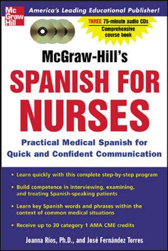 9780071439862: McGraw-Hill's Spanish for Nurses : A Practical Course for Quick and Confident Communication(paperback & 3 CD'S)