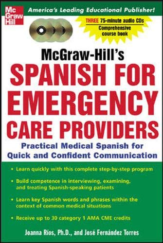 9780071439947: McGraw-Hill's Spanish for Emergency Care Providers : A Practical Course for Quick and Confident Communication