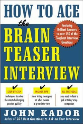 9780071440011: How to Ace the Brainteaser Interview