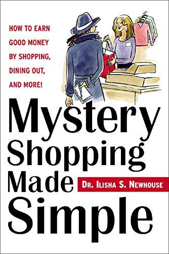 9780071440028: Mystery Shopping Made Simple: How to Earn Good Money by Shopping, Dining Out, and More!