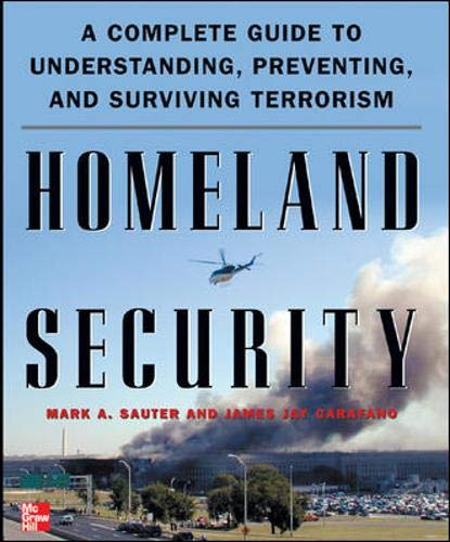 9780071440646: Homeland Security: A Complete Guide to Understanding, Preventing, and Surviving Terrorism