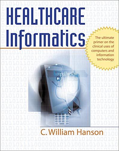 9780071440660: Healthcare Informatics (Medical/Denistry)
