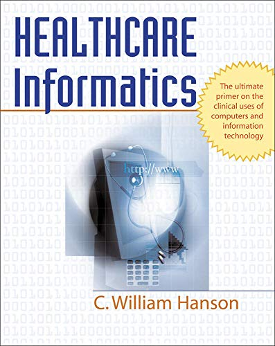 9780071440660: Healthcare Informatics
