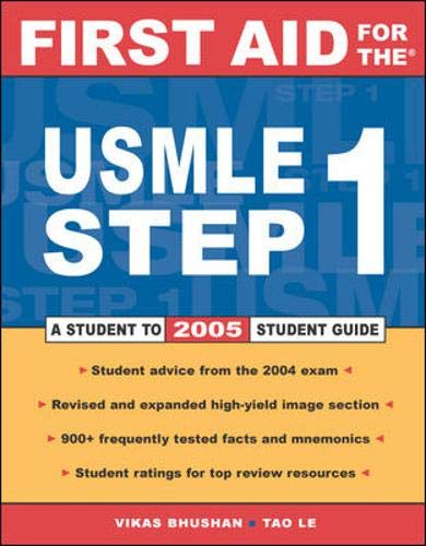 9780071440677: First Aid for the USMLE 2005: Step 1: A Student to Student Guide (First Aid Series)
