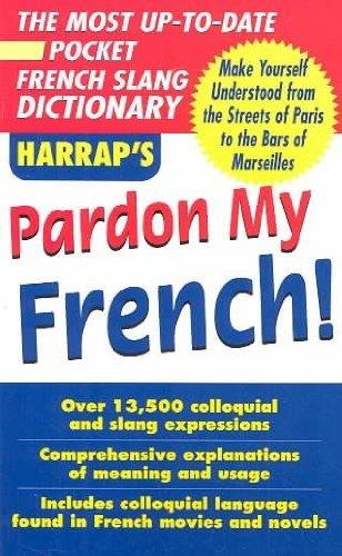 9780071440714: Pardon My French