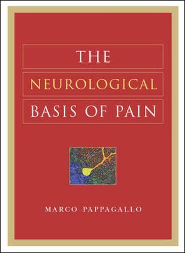 9780071440875: The Neurological Basis of Pain