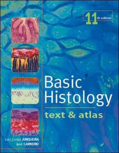 9780071440912: Basic Histology: Text & Atlas (Junqueira's Basic Histology)
