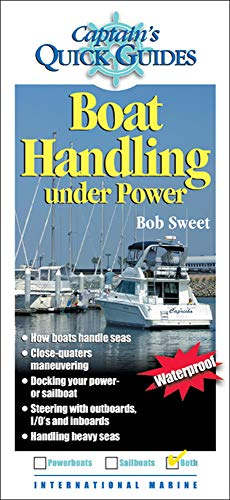 9780071440943: Boat Handling Under Power: A Captain's Quick Guide (Captain's Quick Guides)