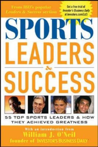 9780071441018: Sports Leaders & Success: 55 Top Sports Leaders & How They Achieved Greatness: 55 Top Sports Leaders and How They Achieved Greatness