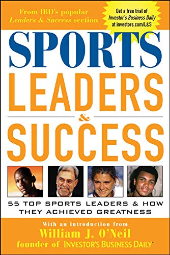 9780071441018: Sports Leaders & Success : 55 Top Sports Leaders & How They Achieved Greatness