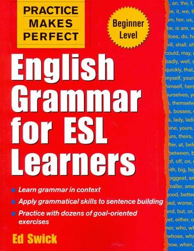 9780071441322: Practice Makes Perfect: English Grammar for ESL Learners (Practice Makes Perfect Series)