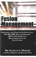 9780071441346: Fusion Management: Harnessing the Power of Six Sigma, Lean, ISO, 9001:2000, Malcom Baldrige, TQM, and Other Quality Breakthroughs of the Past Century