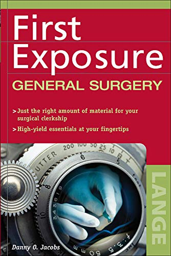 9780071441407: First Exposure to General Surgery (LANGE First Exposure)