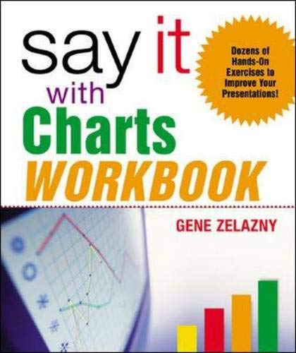 9780071441629: Say It with Charts Workbook