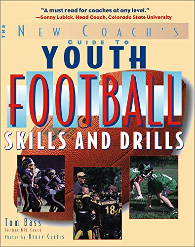 9780071441797: Youth Football Skills & Drills: A New Coach's Guide