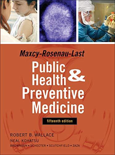 Maxey-Rosenau-Last Public Health and Preventive Medicine: Fifteenth: Robert Wallace