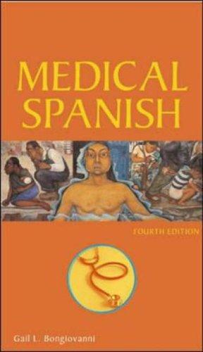 9780071442008: Medical Spanish, Fourth Edition (Bongiovanni, Medical Spanish)