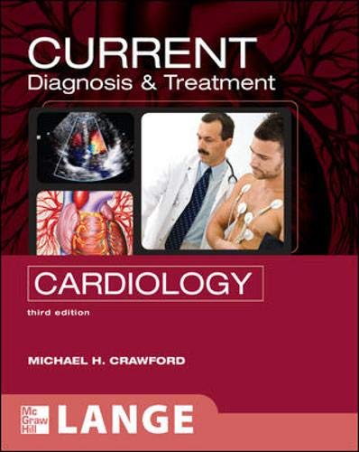9780071442114: CURRENT Diagnosis & Treatment in Cardiology, Third Edition (LANGE CURRENT Series)