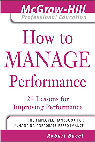9780071442374: How to Manage Performance